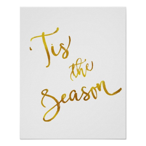 tis_the_season_gold_faux_foil_metallic_quote_poster-r215658a300774508b3740e4e866a87c9_wvc_8byvr_512